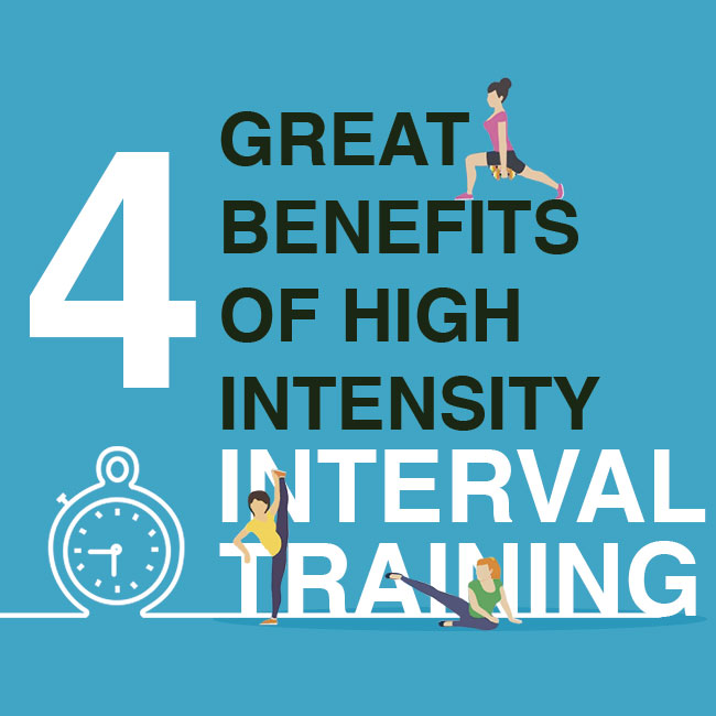 4 Great Benefits of High Intensity Interval Training